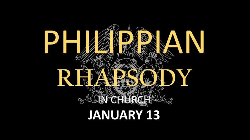 philippian rhapsody 13 jan 2019